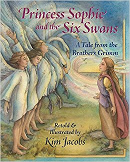 Princess Sophie and the Six Swans: A Tale from the Brothers Grimm