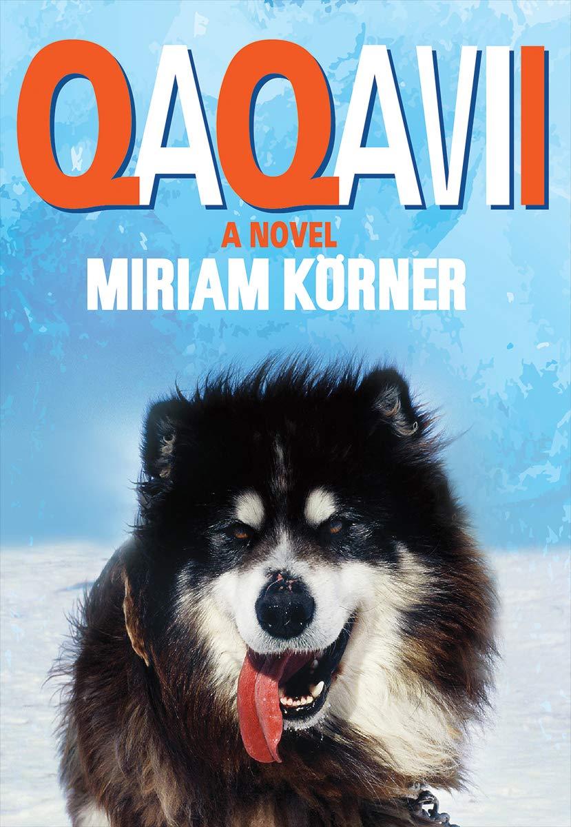 Qaqavii: A Novel