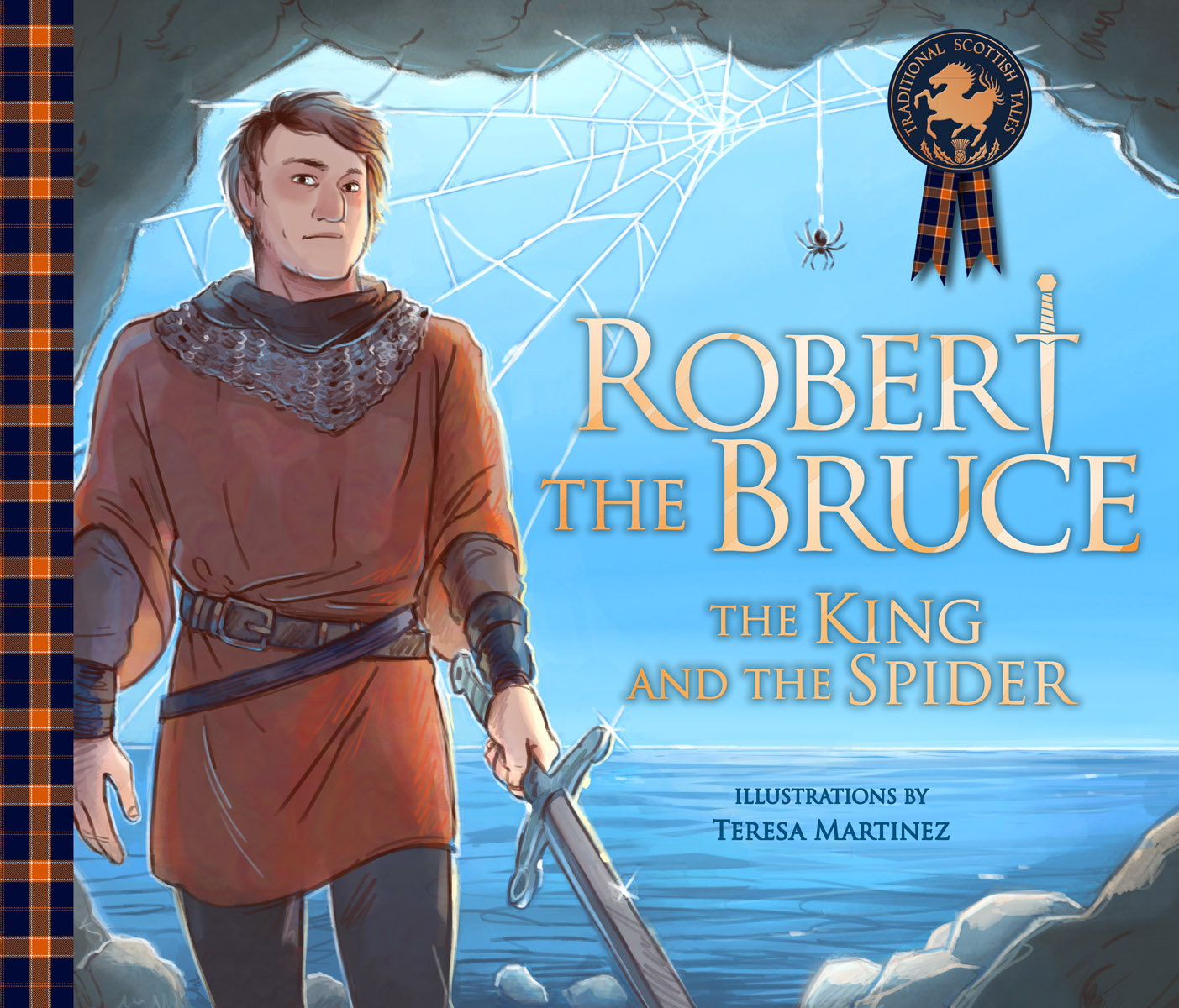 Robert the Bruce: The King and the Spider (Traditional Scottish Tales)