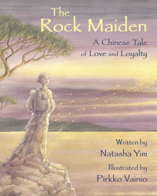 The Rock Maiden: A Chinese Tale of Love and Loyalty