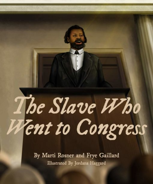 The Slave Who Went to Congress