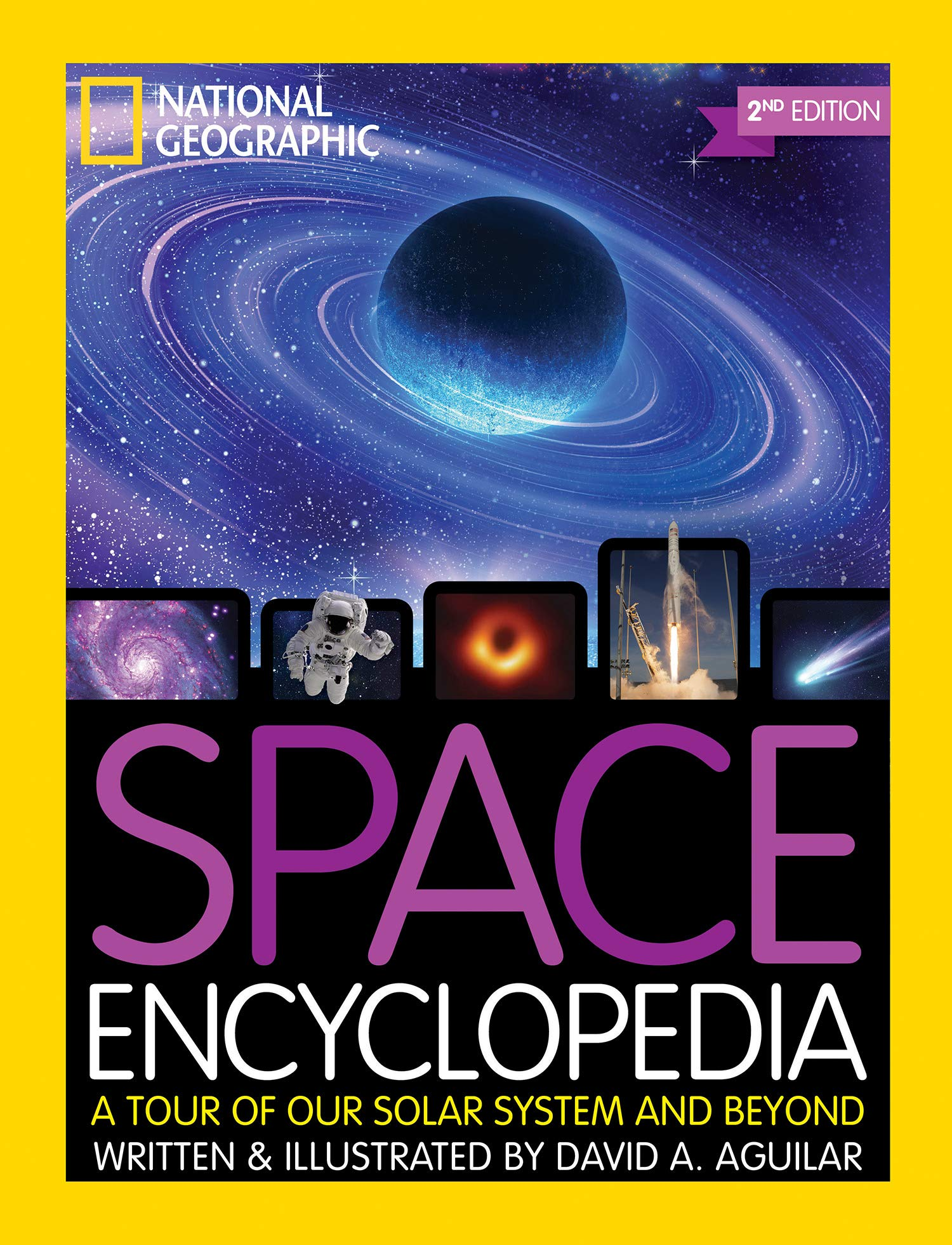 Space Encyclopedia: A Tour of Our Solar System and Beyond, 2nd edition