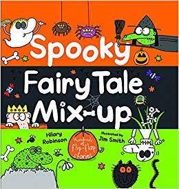 Spooky Fairy Tale Mix-up: Hundreds of Flip-Flap Stories