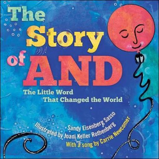 The Story of AND: The Little Word That Changed the World