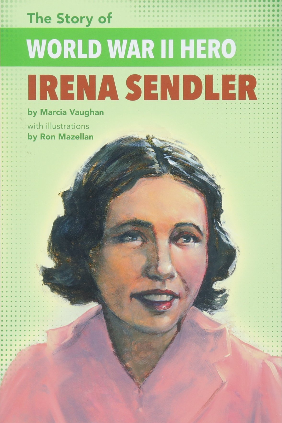 The Story of World War II Hero Irena Sendler
