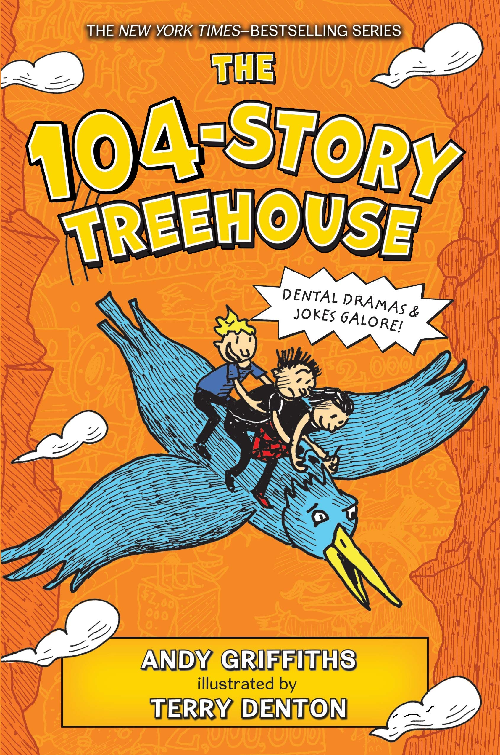 The 104-Story Treehouse: Dental Dramas & Jokes Galore! (The Treehouse Books)