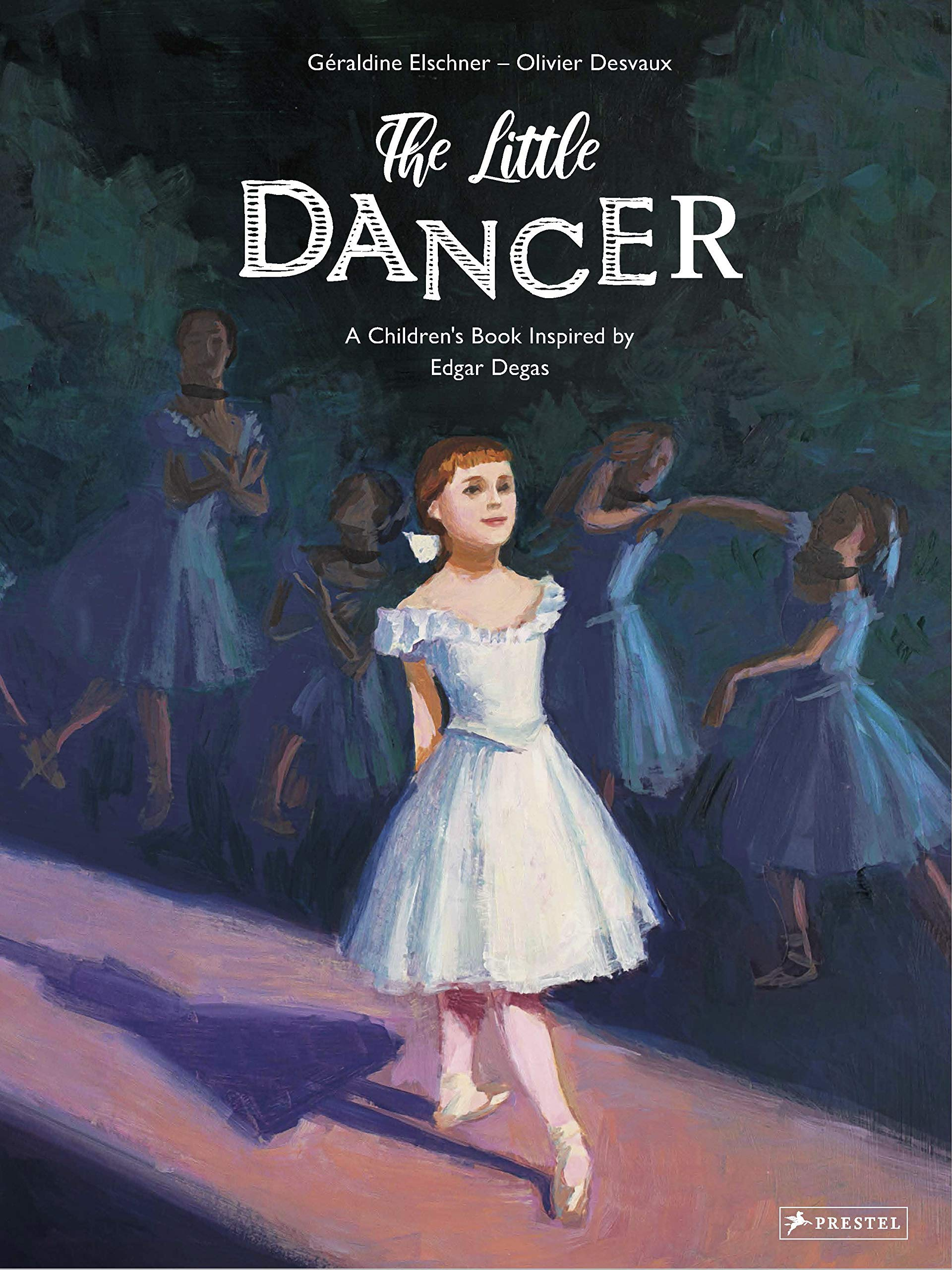 The Little Dancer: A Children's Book Inspired by Edgar Degas (Children's Books Inspired by Famous Artworks)