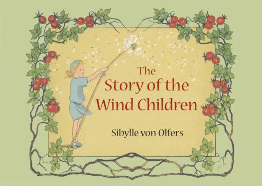 The Story of the Wind Children: Mini edition