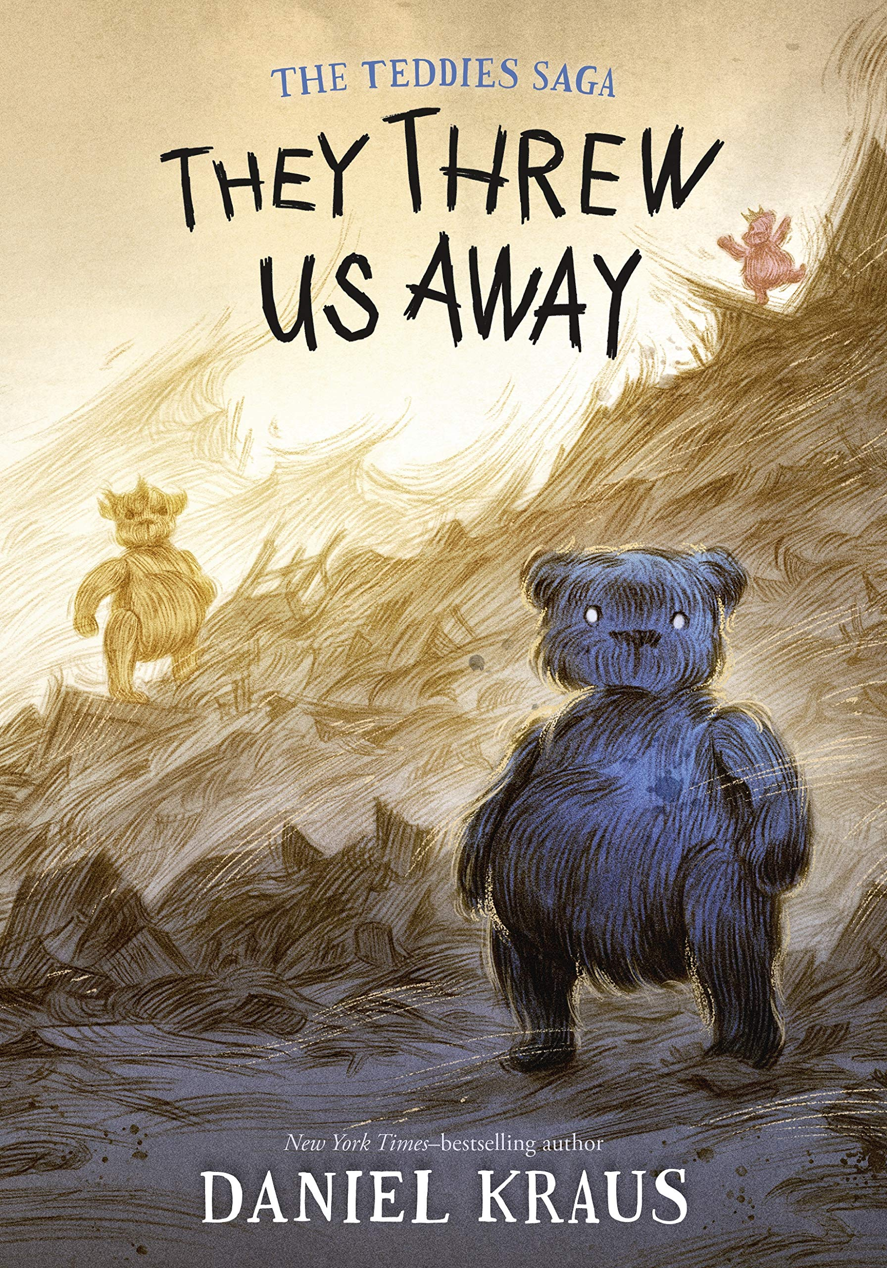 They Threw Us Away (The Teddies Saga)