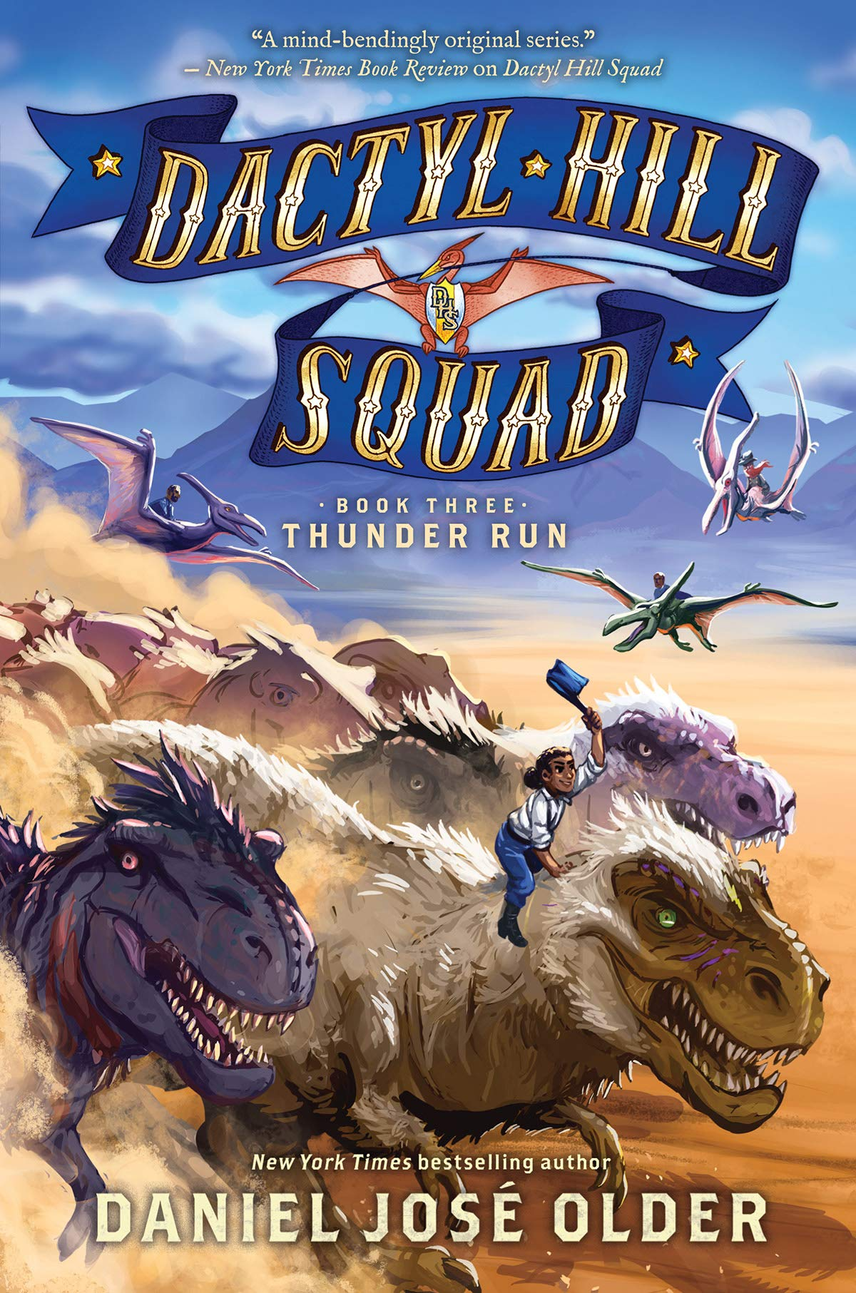 Thunder Run (Dactyl Hill Squad, Book Three)