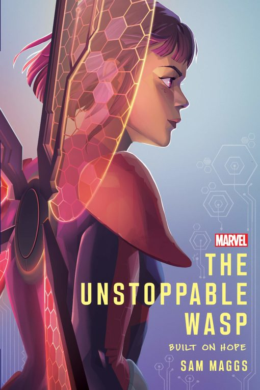 The Unstoppable Wasp: Built on Hope