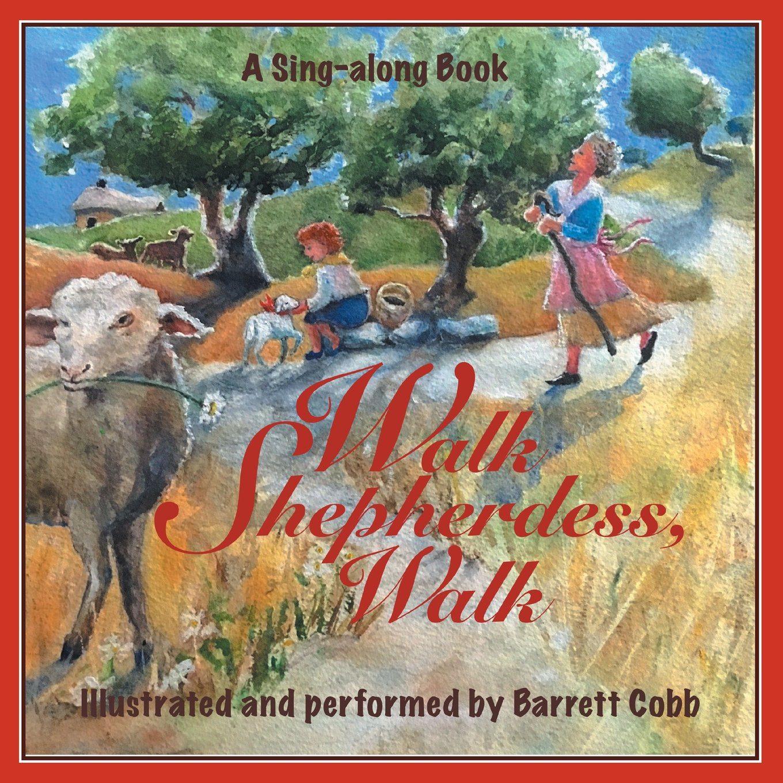 Walk Shepherdess, Walk