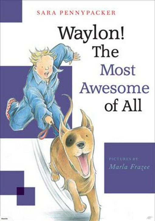 Waylon! The Most Awesome of All (Waylon! Book 3)