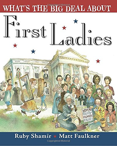 What's the Big Deal About First Ladies