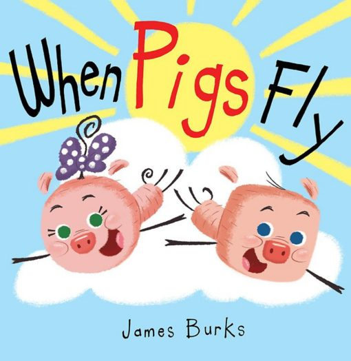 When Pigs Fly