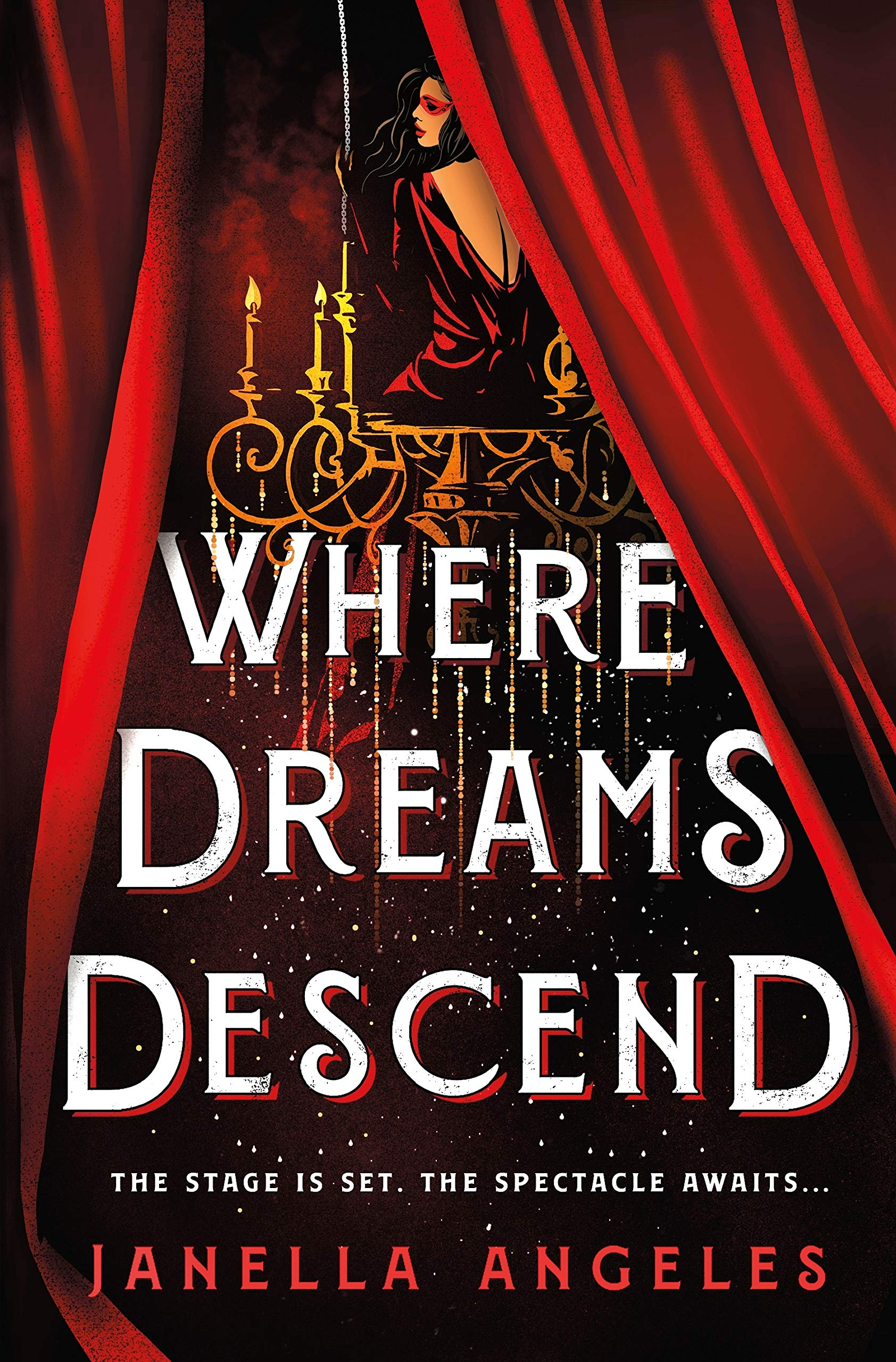 Where Dreams Descend: A Novel (Kingdom of Cards (1))