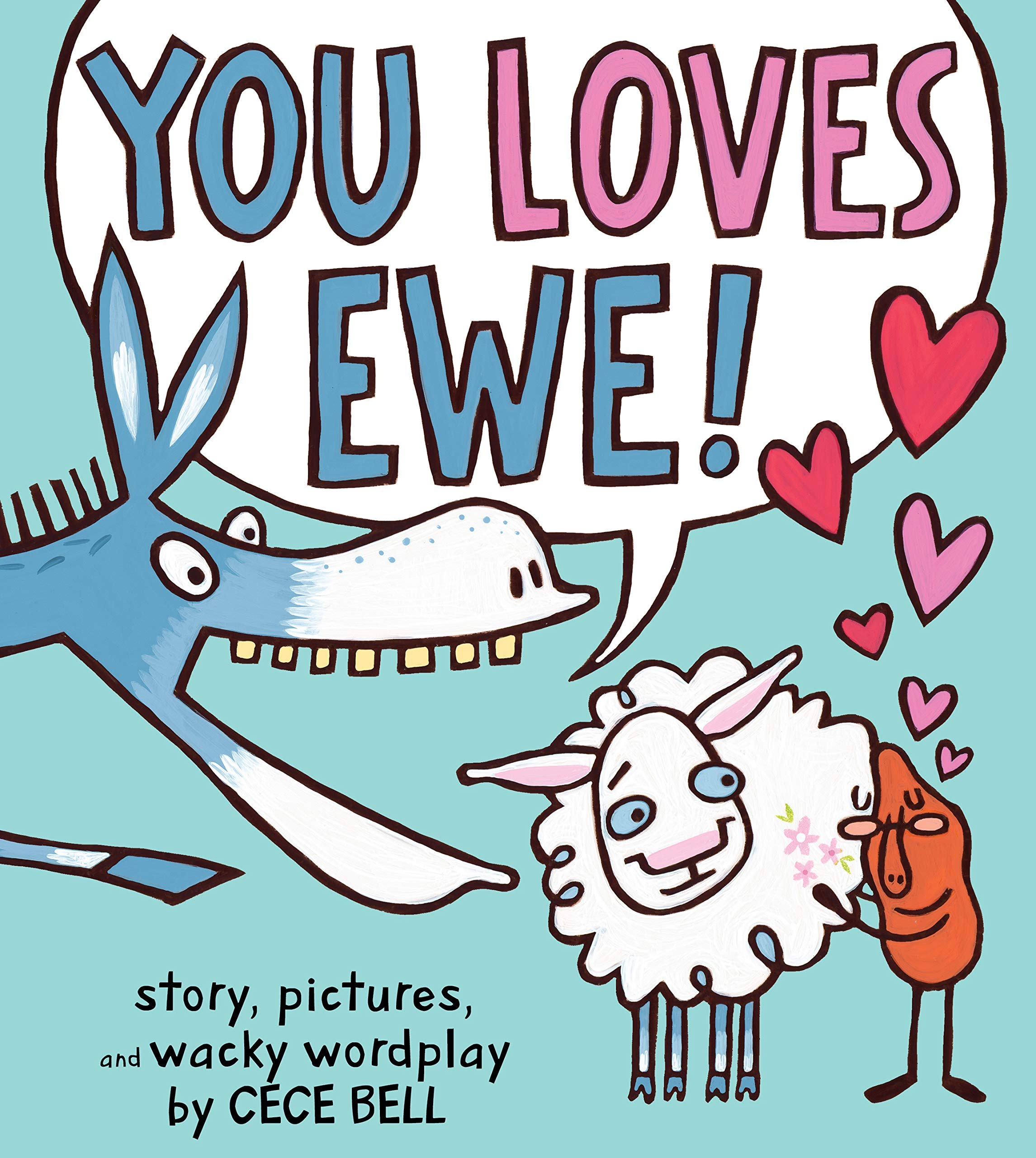 You Loves Ewe! (A Yam and Donkey Book)